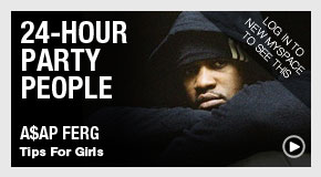 24-Hour Party People: A$AP Ferg's Tips For Girls