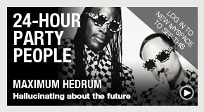 24-Hour Party People: Maximum Hedrum is Tripping
