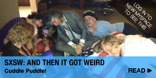 SXSW: And Then It Got Weird…Cuddle Puddle!