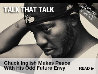 Talk that Talk Chuck Inglish Makes Peace With His Odd Future Envy